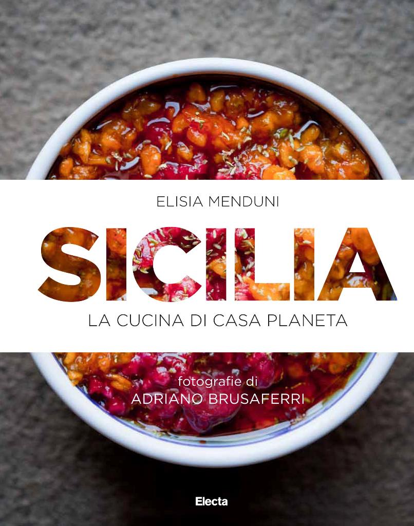 Copertina - Sicilia La Cucina di Casa Planeta