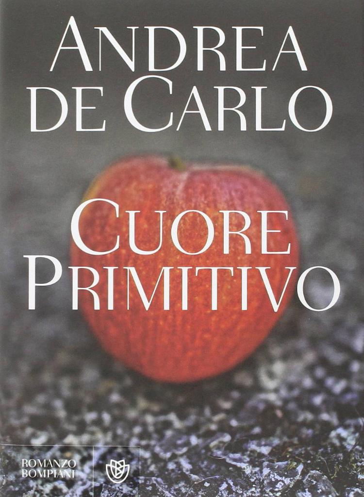 Cuore Primitivo_Andrea De Carlo